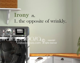Laundry Room wall decal - Laundry decal - Irony wall decal - Laundry Room Decor - Wallapalooza Wall Decals