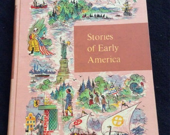 1958 Stories of Early America Book