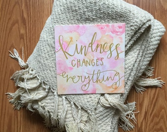 Kindness Changes Everything Watercolor Canvas