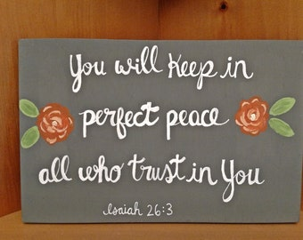 Wood Scripture Sign, You will keep in perfect peace all who trust in You, Isaiah 26:3, Bible Verse on Wood, Scripture Wall Art, Home Decor