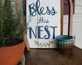 Bless This Nest Farmhouse Sign