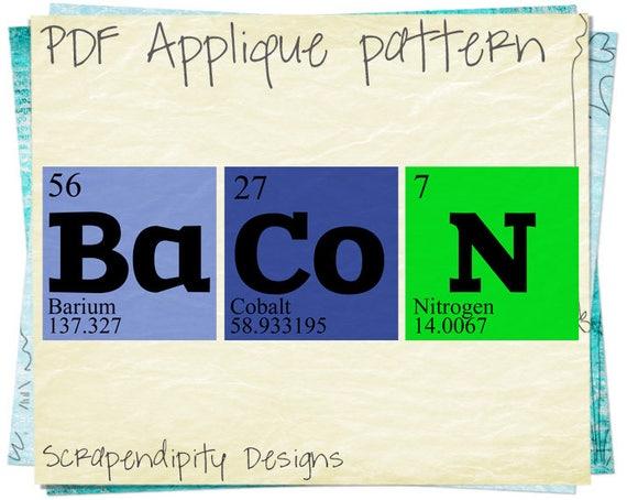 Bacon applique pattern periodic table applique template urtaz Gallery