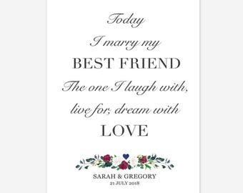 Today I marry my best friend Personalised Custom Wedding Sign Printable