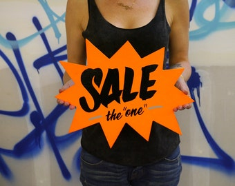 """Sale """"The One"""" - hand painted sign"""