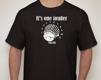 It's One Louder - Goes to 11 - Spinal Tap - Amp volume knob T-Shirt