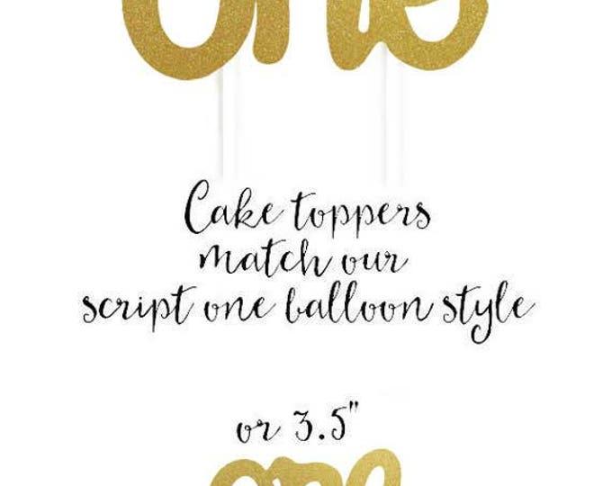 One Script Cake Topper, First Birthday Cake Topper, Gold One Cake Topper, Birthday Cake Topper, Party Picks, First Birthday Cale Topper