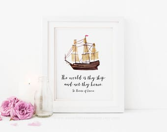 The World Is Thy Ship And Not Thy Home St Therese Quote Catholic Printable Wall Art St Therese Lisieux Catholic Print Home Decor Ship Print