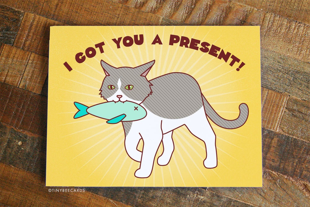 Funny birthday card got you a present cat zoom bookmarktalkfo Images