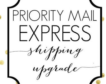 Priority Mail EXPRESS Sipping Upgrade + Rush Fee