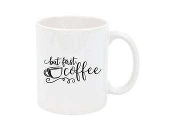 But First Coffee Cup But First Coffee Mug Custom Coffee Mug Personalized Mug Customized Mug Personalized Gift