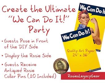 "Rosie the Riveter Party Kit - ""We Can Do It!"" Party Pack: 2 posters in 1  plus 10 Rosie the Riveter Pins. Print with Rosie Side & DIY Side."