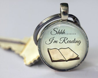 Shhh....  I'm Reading - Book Lover Pendant, Necklace or Key Chain- Choice of 4 Bezel Colors