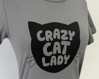 Cat Lady T-Shirt - Grey Crazy Cat Ladies Shirt - (Available in sizes S, M, L, XL)