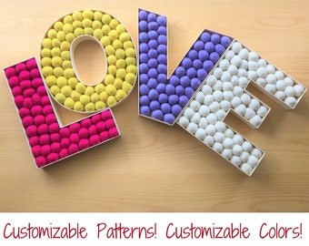 LOVE Felt Ball Letters - letters for play room, nursery, kid room, toy room - Choose your Colors, Choose your Pattern - Customizable Letters