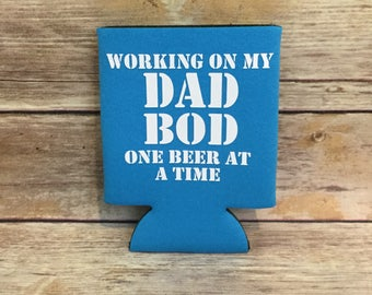 Father's Day Working on my Dad Bod One Beer at a Time Funny Adult Can Cooler Beverage Holder Drink Hugger Blue White