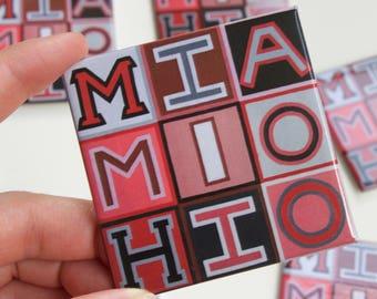 Miami University, Miami Ohio, Oxford Ohio, Grad Gift, Alumni, Southwest Ohio, Miami Magnet, College, Ohio, 2.5 Square Refrigerator Magnet