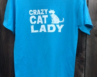 Crazy Cat Lady (Close Out Sale)