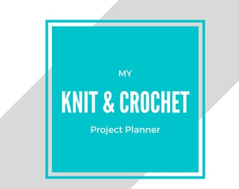 Knit & Crochet Printable Planner - BLUE | Digital download, organizer for handmade items, craft supplies, knitting and crochet project, PDF