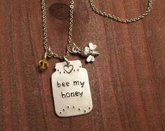 Bee My Honey Mason Jar- Mason Jar Jewelry- Hand Stamped Necklace- Mason Jar Necklace- Honey Jar Jewelry- Bee Jewelry- Hand Stamped Jewelry