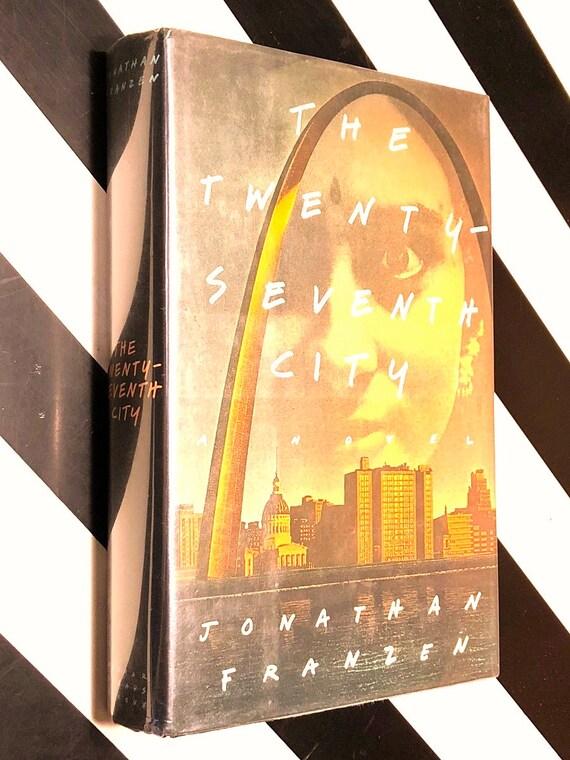 The Twenty-Seventh City by Jonathan Franzen (1988) first edition book