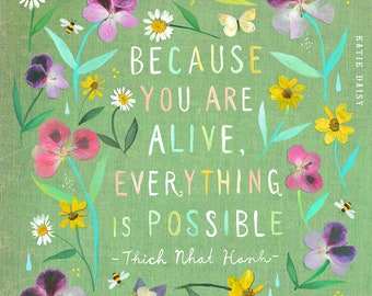 Everything Is Possible art print | Watercolor Painting | Thich Nhat Hanh Quote | inspirational Wall Art | Katie Daisy | 8x10 | 11x14