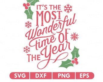 Most Wonderful Time Of The Year Christmas SVG DXF Silhouette Cameo Cricut Cut File