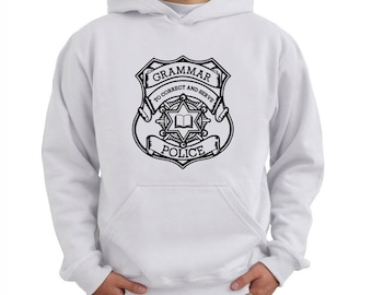 Grammar police to correct and serve Hoodie
