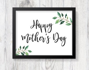 Happy Mother's Day Sign, Happy Mother's Day Print, Greenery Calligraphy Print, 8x10, INSTANT PRINTABLE