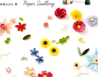 Colorful Style PAPER QUILLING - Japanese Craft Book