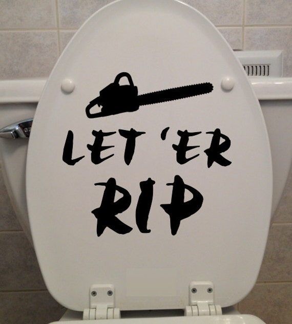 Let er rip toilet seat sticker