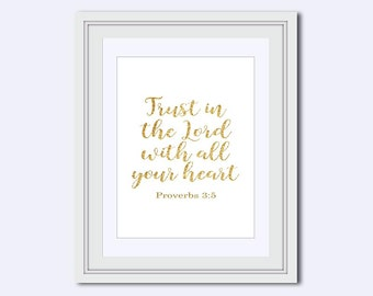 Trust in the Lord with all your heart - Proverbs 3:5 - Bible Verse Print - faux gold print - Scripture Print - Christian gift - Typography