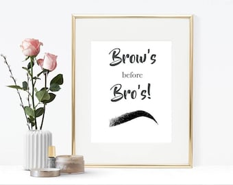 Brow's before Bro's