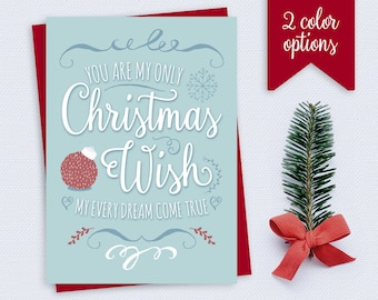 Christmas Card - You are my only Christmas wish - Wife, Husband, Girlfriend, Boyfriend, Romantic - Printable Card
