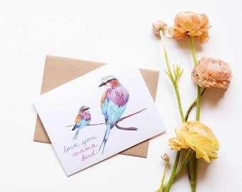 Mama Bird Card - Mother's Day Love Card - Lilac Breasted Roller Bird Card