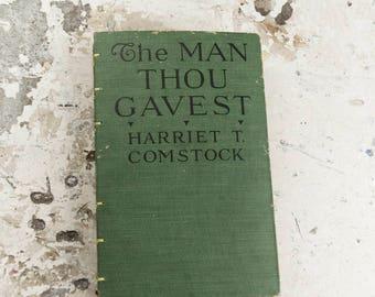 1917 MAN THOU GAVEST Vintage Lined Notebook Journal
