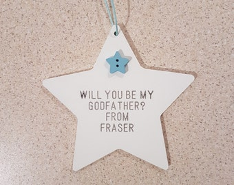 Personalised Wooden Star Plaque/Gift - Will You Be My Godparents/Mother/Father?