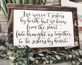 Sisters By Heart Wood Sign   Friendship Sign
