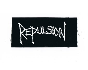 Repulsion Grindcore Band Patch