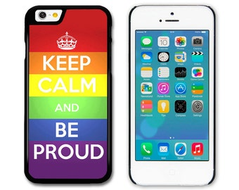Phone Case, Phone Cover, Keep Calm and Be Proud, New Rainbow Gay Pride Design, iPhone, Samsung, HTC, Sony