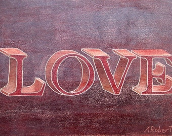Rustic Love Painting, Love Block Letters , Small Format Art, Rustic Block Letters, Love Painting