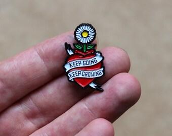Enamel Pin Badge 'Keep Going Keep Growing'