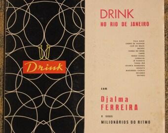 Djalma Ferreira | Drink No Rio De Janeiro (DF - LPA - 13.005)
