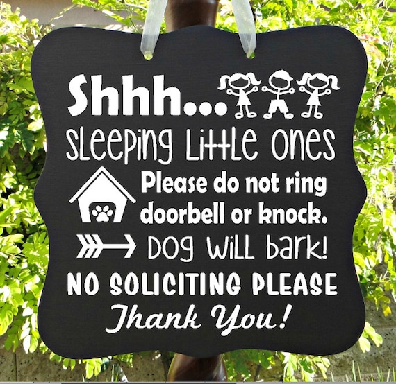 Shhh...Sleeping Little Ones & Dog Sign, Children Sleeping Sign, Barking Dog, Dog House, No Soliciting, Do Not Ring Doorbell, Front Door Sign