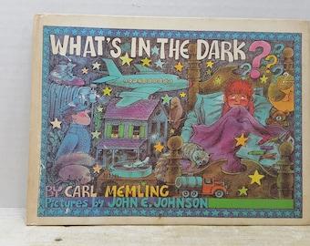 Whats in the Dark? 1971, Carl Memling, John E. Johnson, READ DESCRIPTIONS,  vintage kids book