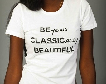 Woman's Beyond Classically Beautiful T shirt--White/Black