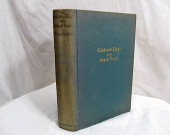Gold Rush Days with Mark Twain, William R. Gillis, AMS Press 1930, Illustrated Glintenkamp, First Edition, Memoirs of Mark Twain Non-Fiction