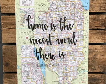 """Vintage Illinois map quote """"home is the nicest word there is - Laura Ingalls Wilder"""" Map decor. Travel quote map decor"""