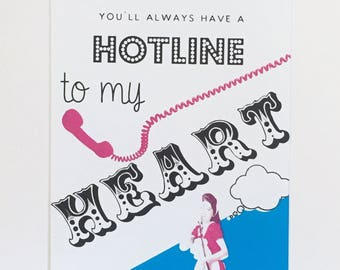Hotline To My Heart