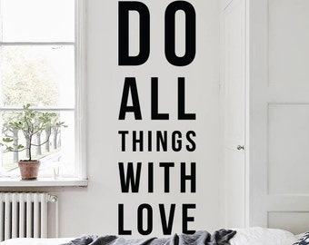 Do all things with love, Large Inspirational Love Wall Quote Typography Kindness Wall Decal Wall Letters WAL-2288