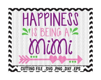 Mimi Svg, Happiness is being a Mimi, Mothers Day Svg-Png-Dxf-Eps, Cut Files For Cutting Machines Silhouette Cameo/ Cricut & More.